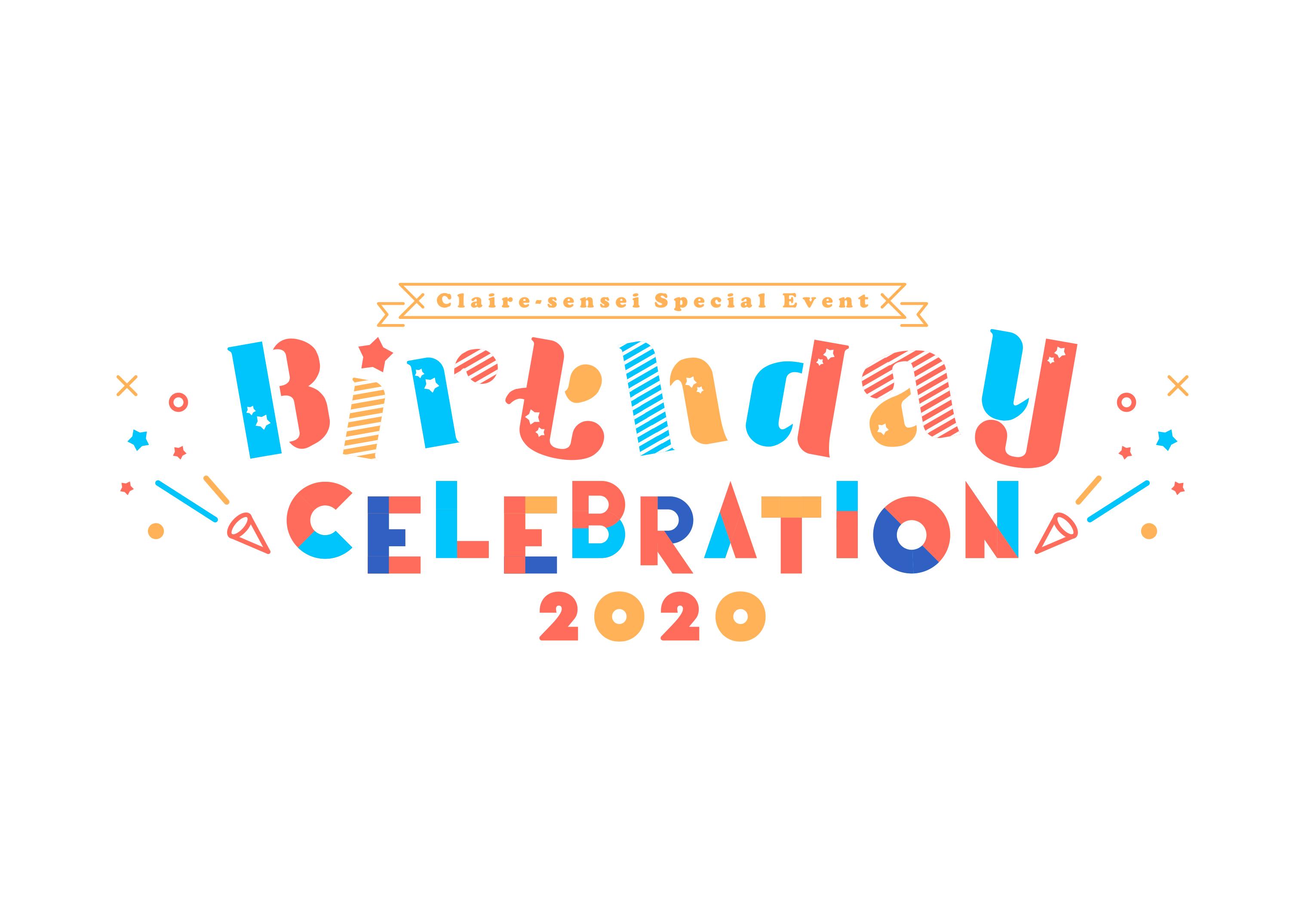 クレア先生 Birthday Celebration 2020